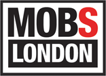 MOBS LONDON